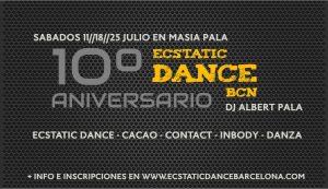 Jornadas 10º Aniversario Ecstatic Dance BCN 11//18//25 Julio.