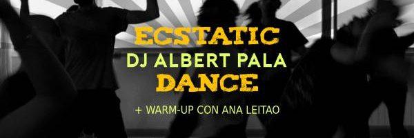 Ecstatic Dance con Dj Albert Pala+warm up con Ana Leitao. 1//03
